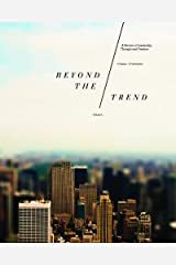 Catalyst Groupzine: Beyond the Trend Paperback