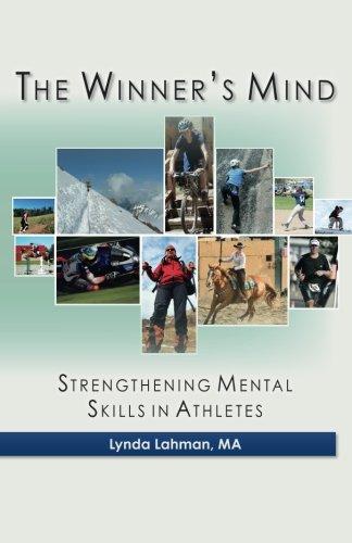 The Winner's Mind: Strengthening Mental Skills in Athletes