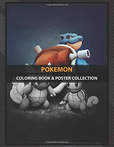 Coloring Book Poster Collection Pokemon Squirtle Wartortle And Blastoise Pokemon Serie Anime Manga Amazon De Coloring Pokemonfln Coloring Pokemonfln Fremdsprachige Bucher