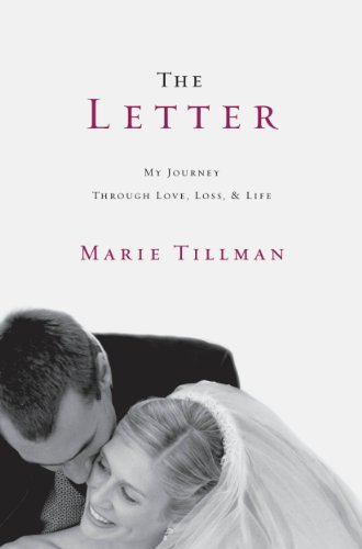 - The Letter: My Journey Through Love, Loss, and Life