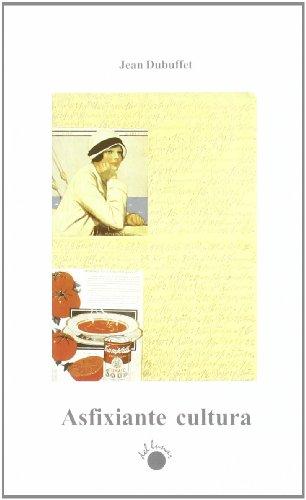 Descargar Libro Asfixiante Cultura Jean Dubuffet