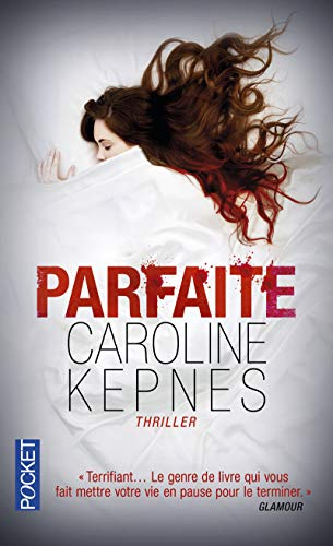 Book cover from Parfaite by Caroline Kepnes