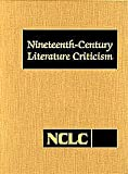 Nineteenth-Century Literature Criticism, Thomson Gale Staff, 0810370050