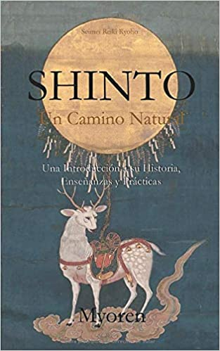 Shinto: Un Camino Natural: Amazon.es: Maestro Myoren: Libros