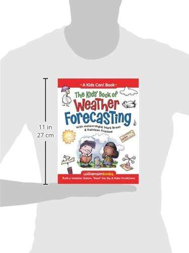 The Kids' Book of Weather Forecasting (Williamson Kids Can! Series ...