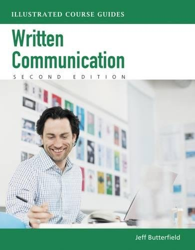 Written Communication  Illustrated Course Guides  With Computing Coursemate With Ebook Printed Access Card