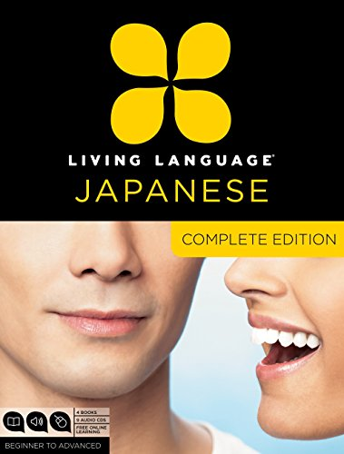 Living Language Japanese, Complete Edition: Beginner through advanced course, including 3 coursebooks, 9 audio CDs, Japanese reading & writing guide, and free online learning by Living Language