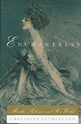 Enchantress: Marthe Bibesco and Her World