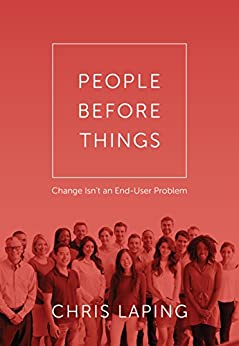 People Before Things by [Laping, Chris]