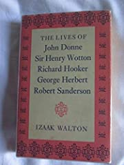 The Lives Of John Donne Sir Henry Wotton…