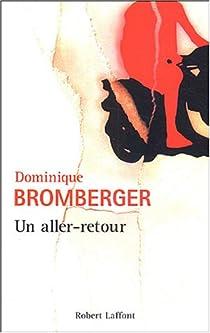 Un aller-retour par Bromberger