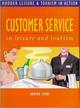 Book Hodder Leisure and Tourism in Action: Customer Service (Hodder GNVQ - Leisure and Tourism in Action)