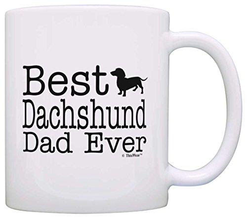 Dog Lover Mug Best Dachshund Doxen Doxie Dad Ever Dog Puppy Supplies Gift Coffee Mug Tea Cup White