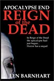 Apocalypse End: Reign of the Dead