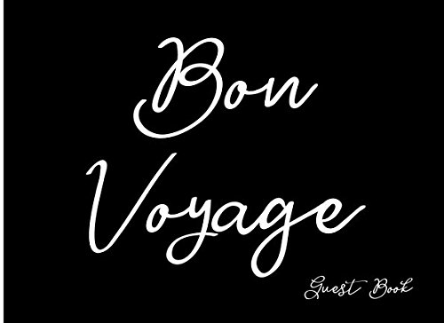 Bon Voyage Signs (Bon Voyage: Guest Book (Blank Lined Guest)