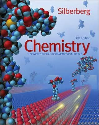 by Martin Silberberg Chemistry: The Molecular Nature of Matter and Change(text only)5th (Fifth) edition[Hardcover]2008