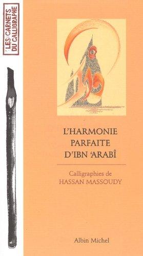 Harmonie Parfaite D'Ibn'arabi (L') (Collections Beaux-Livres) (French Edition) (Collection Parfait)