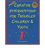 img - for More Creative Interventions for Troubled Children & Youth (02) by Lowenstein, Liana - MSW [Paperback (2002)] book / textbook / text book