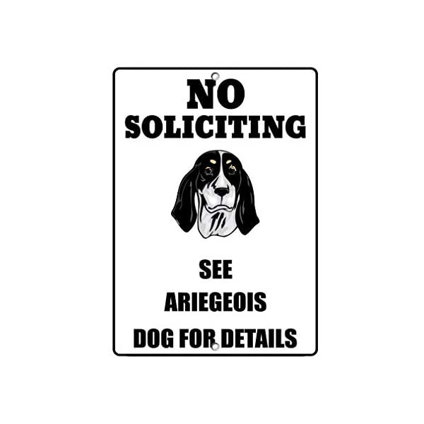 Aluminum Metal Sign Funny Ariegeois Dog No Soliciting See Informative Novelty Wall Art Vertical 8INx12IN 1