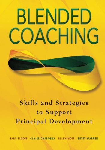 Blended Coaching: Skills and Strategies to Support Principal Development (NULL)