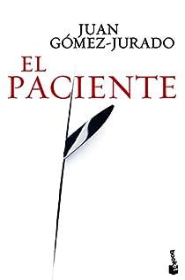 El Paciente par Gómez-Jurado