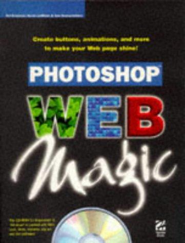 Photoshop Web Magic Vol 1 Schulman Ted Lewinter Renee Emmanuelides Tom 9781568303147 Amazon Com Books
