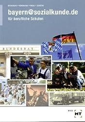 bayern@sozialkunde.de: Sozialkunde für berufliche Schulen in Bayern von Klaus Brinkmann (2011) Broschiert