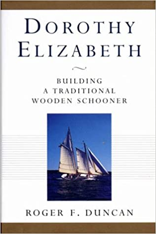 'Dorothy Elizabeth': Building a Traditional Wooden Schooner