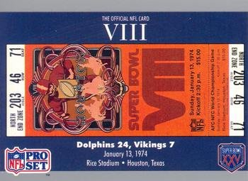 (Super Bowl VIII football card (Miami Dolphins & Minnesota Vikings, 1974 Ticket Stub) 1990 Pro Set #8)