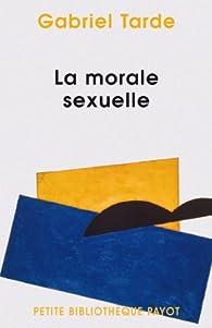 La morale sexuelle par Gabriel Tarde