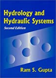 Hydrology and Hydraulic Systems, Gupta, Ram S., 1577660307