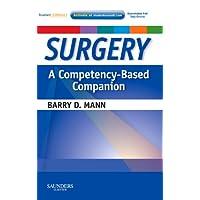 Surgery: A Competency-Based Companion