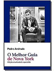 O melhor guia de Nova York: Edição atualizada e expandida