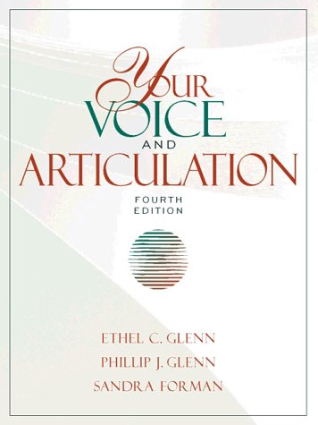 Your Voice and Articulation (4th Edition)