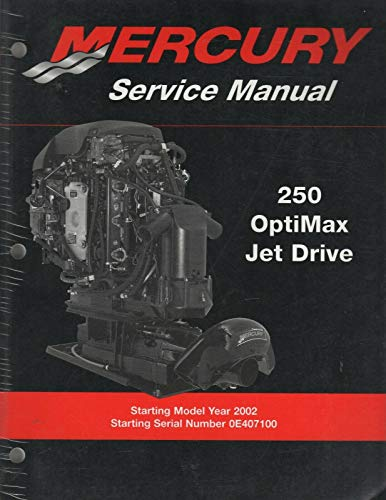 2002 MERCURY OUTBOARD 250 OPTIMAX JET DRIVE P/N 90-888438 SERVICE MANUAL (440)