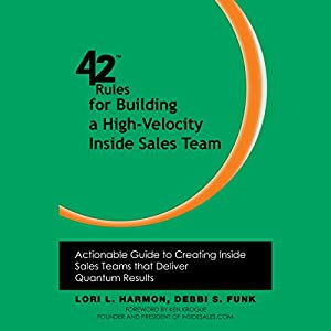 42 Rules for Building a High-Velocity Inside Sales Team Audiobook