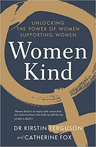 The Women Kind: Unlocking the Power of Women Supporting Women by Dr. Kristin Ferguson travel product recommended by Lydia Rasmussen on Pretty Progressive.
