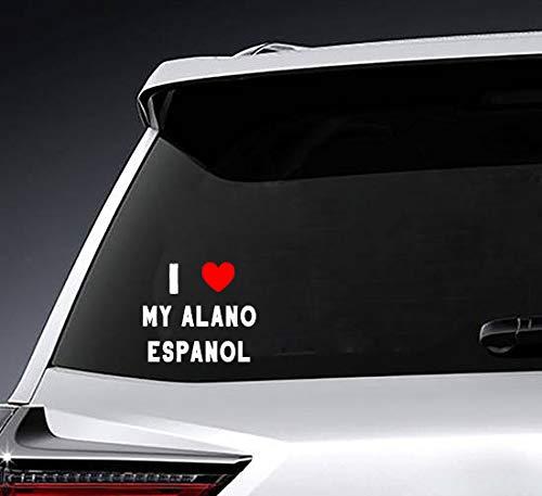 Poloran I Love My Alano Espanol Custom Made Last Name Bumper Rear Window Stickers Decals Personalized White Script Font 1