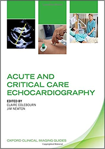 Acute and Critical Care Echocardiography (Oxford Clinical Imaging Guides) - Original PDF