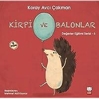 Kirpi ve Balonlar: Değerler Eğitimi Serisi - 6
