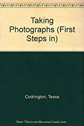 Taking Photographs (First Steps in)