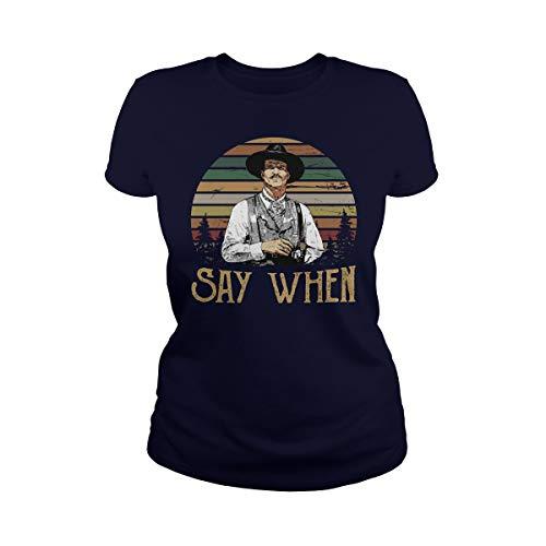 Women's Say When Ladies T-Shirt (L, Navy)]()
