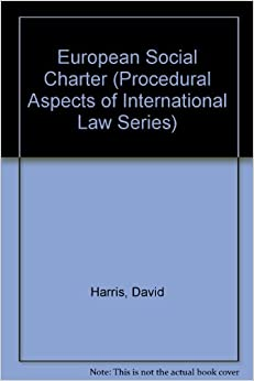 European Social Charter (Procedural Aspects of International Law Series)