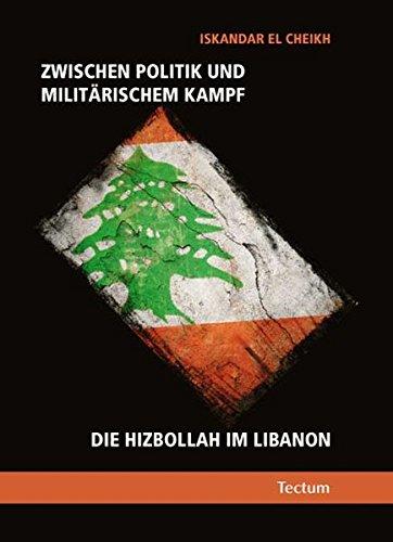 Zwischen Politik und militärischem Kampf: Die Hizbollah im Libanon