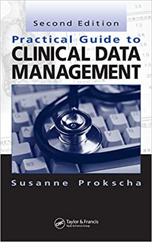 Practical guide to clinical data management kindle edition by.