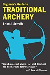 Beginner's Guide to Traditional Archery Paperback