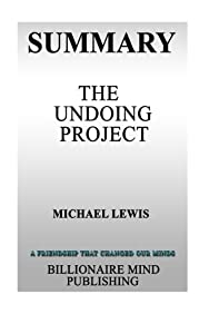 Summary: The Undoing Project: A Friendship That Changed Our Minds