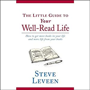 The Little Guide to Your Well-Read Life Hörbuch