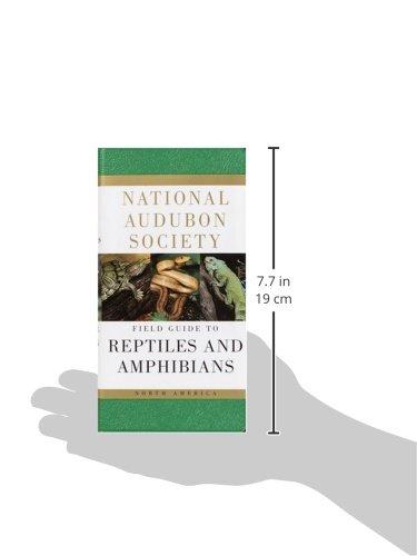 National Audubon Society Field Guide to Reptiles and Amphibians: North America (National Audubon Society Field Guides)