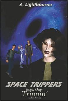 Book Space Trippers Book 1: Trippin'